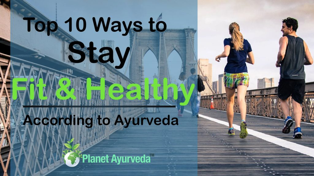 Top 10 Ways to Stay Fit & Healthy