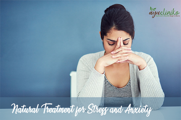 Natural Treatment for Stress and Anxiety